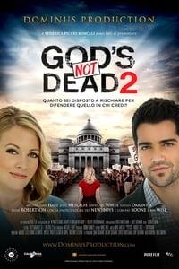 copertina film God%27s+Not+Dead+2+-+Dio+non+%C3%A8+morto+2 2016