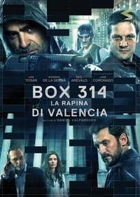 copertina film Box+314%3A+La+rapina+di+Valencia 2016
