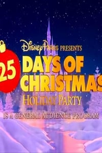 Disney Parks Presents a 25 Days of Christmas Holiday Party