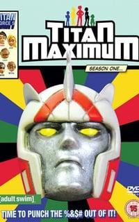 Titan Maximum (2009)