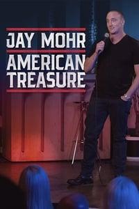 Jay Mohr: American Treasure (2020)