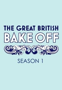 The Great British Bake Off S01E01