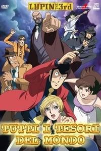 copertina film Lupin+III%3A+Tutti+i+tesori+del+mondo 2004