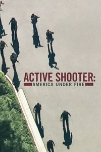 Active Shooter: America Under Fire S01E01