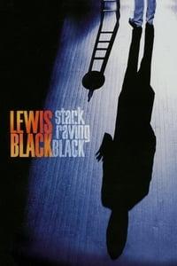 copertina film Lewis+Black%3A+Stark+Raving+Black 2009