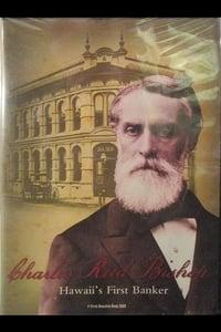 Charles Reed Bishop: Hawaii's first banker