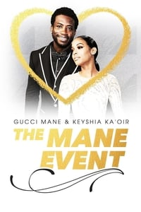Gucci Mane & Keyshia Ka'oir: The Mane Event S01E07