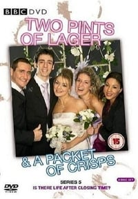 Two Pints of Lager and a Packet of Crisps S05E08