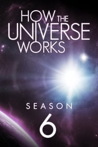How the Universe Works S06E01