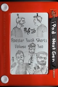 Rooster Teeth Shorts: Volume Two