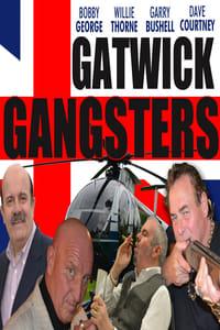 Gatwick Gangsters