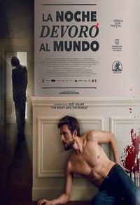 La Noche Devoró Al Mundo (2018)