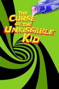 The Curse of the Un-kissable Kid (2012)