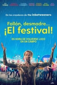 VER Follón, desmadre… ¡El festival! Online Gratis HD