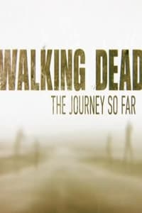copertina film The+Walking+Dead%3A+The+Journey+So+Far 2016
