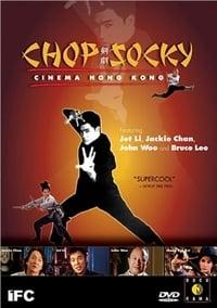 Chop Socky: Cinema Hong Kong