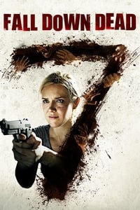 copertina film Fall+Down+Dead 2007