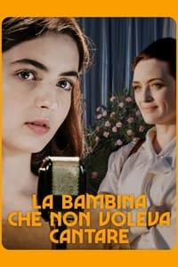 copertina film La+bambina+che+non+voleva+cantare 2021