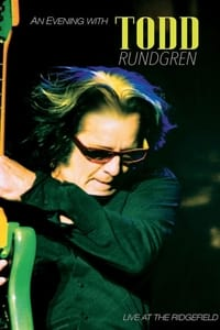 An Evening With Todd Rundgren Live At The Ridgefield