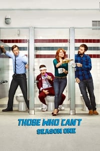 Those Who Can't S01E01