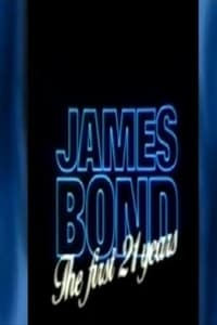 James Bond: The First 21 Years