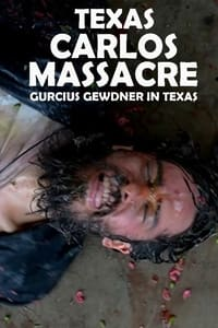 Texas Carlos Massacre