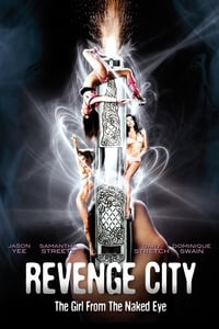 copertina film Revenge+City+-+The+Girl+from+the+Naked+Eye 2012