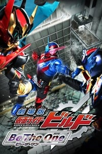 copertina film Kamen+Rider+Build+the+Movie%3A+Be+The+One 2018