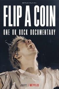 Flip a Coin: ONE OK ROCK Documentary (2021)