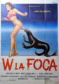 W la foca (1982)