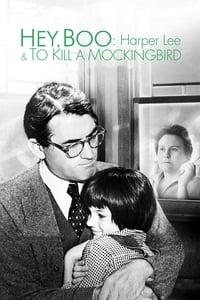 Hey, Boo: Harper Lee & To Kill a Mockingbird