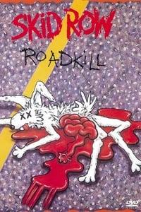 Skid Row : Roadkill