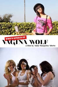 Who's Afraid of Vagina Wolf?