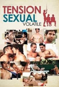 Tensión sexual, Volumen 1: Volátil