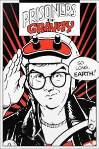 Prisoners of Gravity (1989)