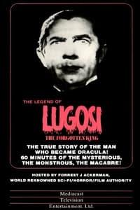 Lugosi: The Forgotten King