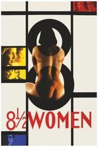 8 ½ Women