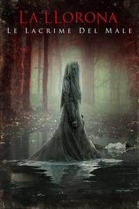 copertina film La+Llorona+-+Le+lacrime+del+male 2019