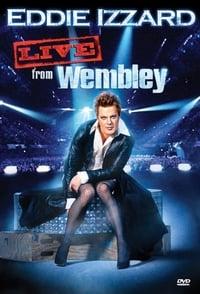 Eddie Izzard: Live from Wembley (2009)