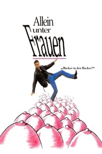 Allein unter Frauen (1991)