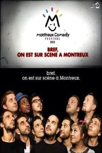 Bref, on est sur scène à Montreux