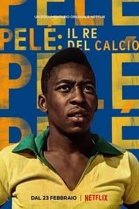 copertina film Pel%C3%A9%3A+il+re+del+calcio 2021