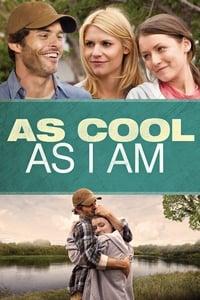 copertina film As+Cool+as+I+Am 2013