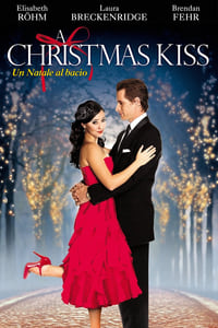 copertina film A+Christmas+Kiss+%E2%80%93+Un+Natale+al+bacio 2011