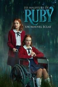 Les malheurs de Ruby : un nouvel éclat (2021)