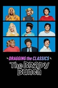 Dragging the Classics: The Brady Bunch (2021)
