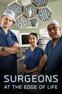 Surgeons: At the Edge of Life S01E01