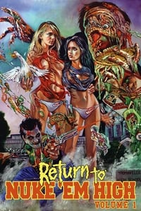 Return to Nuke 'Em High Volume 1 (2013)