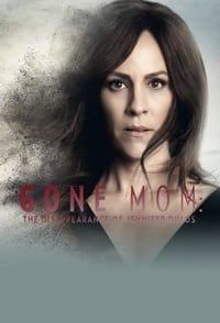Gone Mom