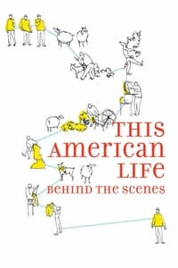This American Life: Behind the Scenes